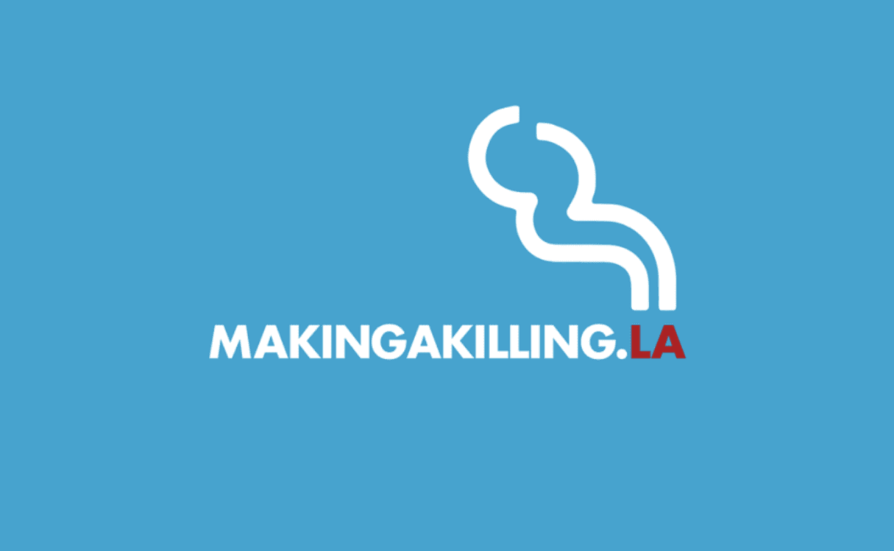 blue background with making a killing.la in white and red letters